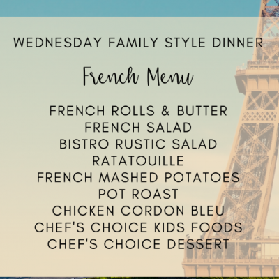 WEDNESDAY FAMILY BUFFET NIGHT FRENCH CUISINE