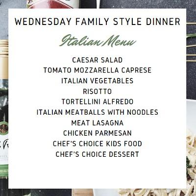 WEDNESDAY FAMILY BUFFET NIGHT ITALIAN CUISINE