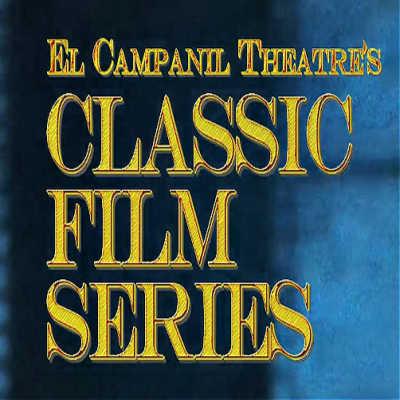 El Campanil Classic Movie Series
