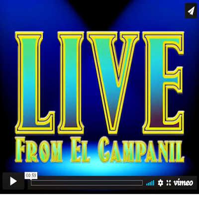 Live From El Campanil Theatre