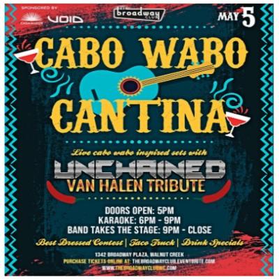 Cinco de Mayo Cabo Wabo Style @ The Broadway Club