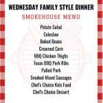WEDNESDAY FAMILY NIGHT BUFFET SMOKE HOUSE BBQ MENU