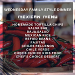 WEDNESDAY FAMILY BUFFET MEXICAN CUISINE NIGHT