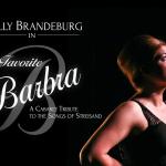 """Kelly Brandeburg in Concert  """"My Favorite Barbra"""""""