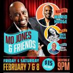 Mo Jones, Mario Hooge & Shea Suga Comedy Show