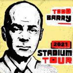 Netflick Comic TODD BARRY - 2021 Stadium Tour